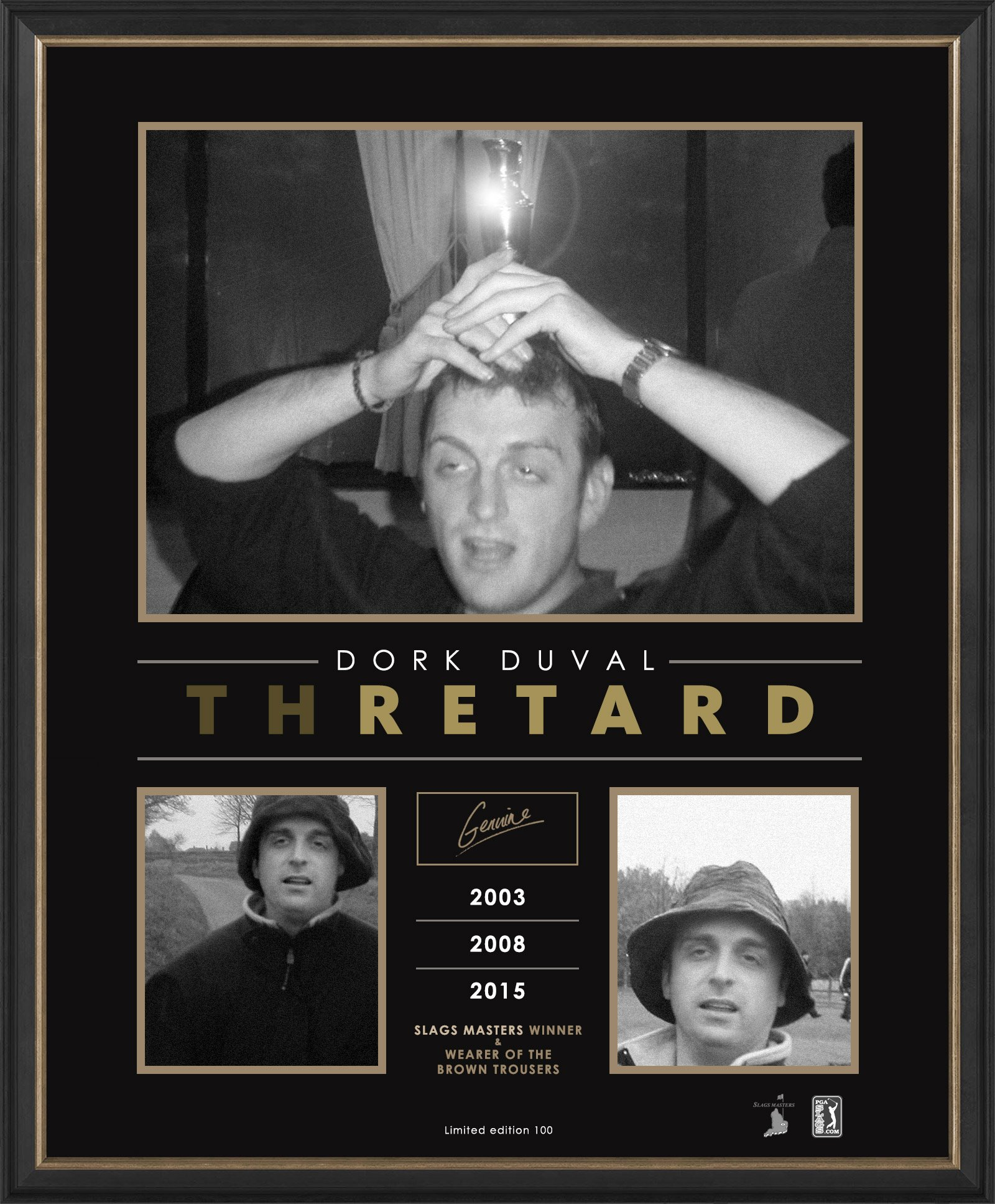 Celebrating Dork Duval, the first Slag to win the Masters 3 times.